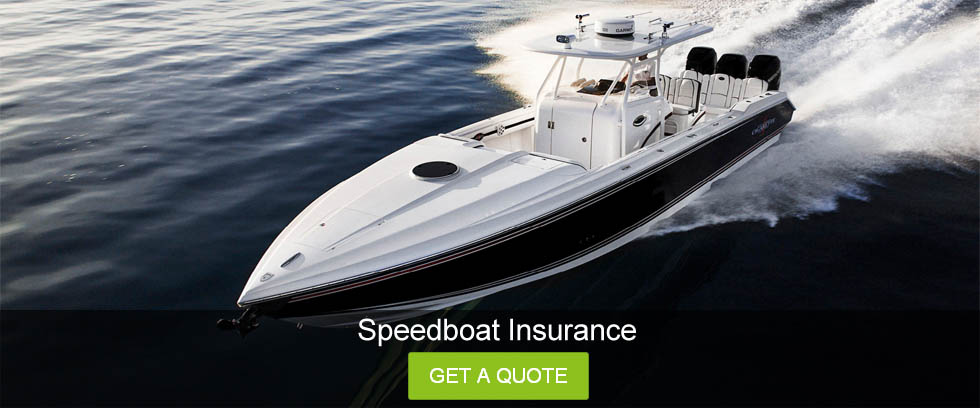 Speedboat Insurance My Best Insurance Quote